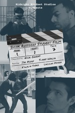 Bank Robbery Student Film
