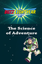Buzz Lightyear Mission Logs - The Science of Adventure