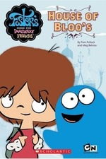 Foster's Home For Imaginary Friends: House of Bloo's