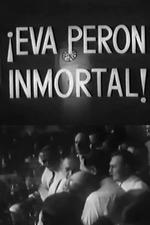 Eva Perón inmortal