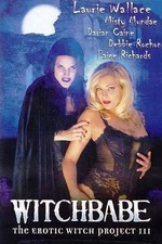 Witchbabe: The Erotic Witch Project III