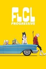 FLCL Progressive