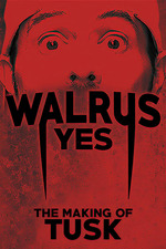 Walrus Yes: The Making of Tusk