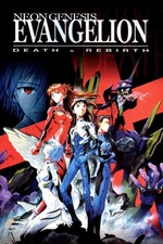 Neon Genesis Evangelion: Death and Rebirth