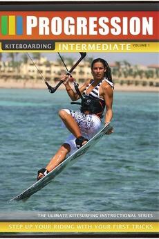 Progression Kiteboarding Intermediate Vol. 1