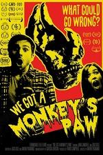 We Got a Monkey's Paw