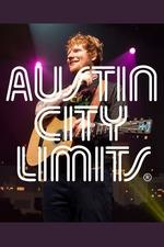 Ed Sheeran: Austin City Limits