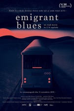 Emigrant Blues: a road movie in 2 ½ chapters