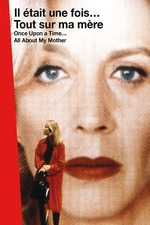 Once Upon a Time...: All About My Mother