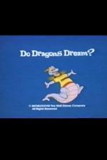 Do Dragons Dream?