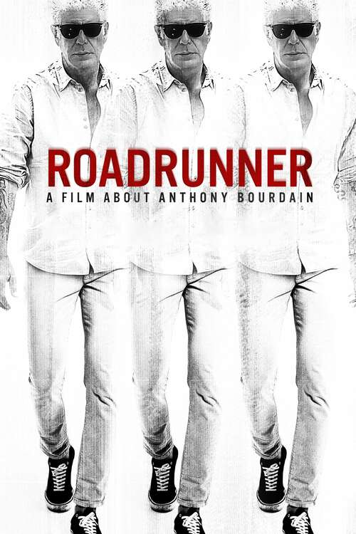 Cover Roadrunner: A Film About Anthony Bourdain