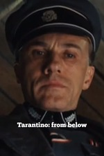 Tarantino: From Below