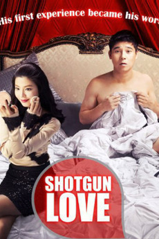 Shotgun Love (2011) directed by Rain Jung • Reviews, film +
