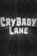 Cry Baby Lane