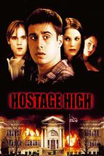 Hostage High