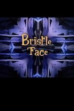 Bristle Face