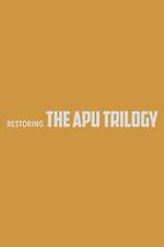 Restoring the Apu Trilogy