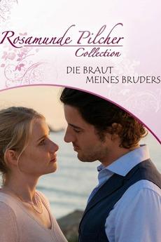 Rosamunde Pilcher Die Braut Meines Bruders