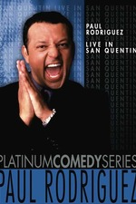 Paul Rodriguez: Live in San Quentin