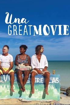 Una Great Movie