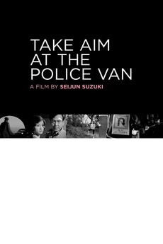 Take Aim at the Police Van