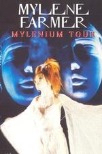 Mylène Farmer - Mylènium Tour