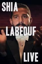 Rob Cantor: Shia LaBeouf Live