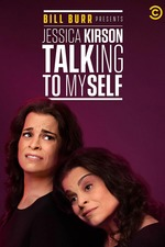 Bill Burr Presents Jessica Kirson: Talking to Myself