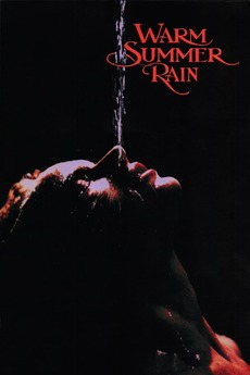 Warm Summer Rain (1989) directed by Joe Gayton • Reviews
