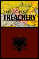 The Cost of Treachery