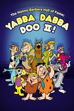 The Hanna-Barbera Hall of Fame: Yabba Dabba Doo II