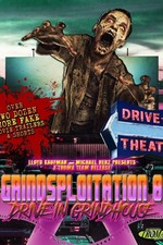 Grindsploitation 8: Drive-In Grindhouse