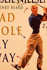 Leslie Nielsen's Bad Golf My Way