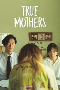 ‎True Mothers (2020) directed by Naomi Kawase • Reviews, film + cast •  Letterboxd