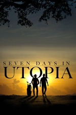 Seven Days in Utopia