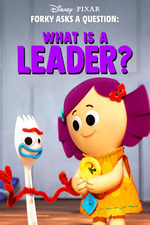 Forky Asks a Question: What Is a Leader?