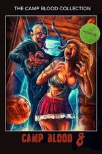 Camp Blood 8: Revelations