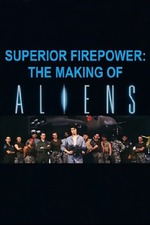 Superior Firepower: Making 'Aliens'