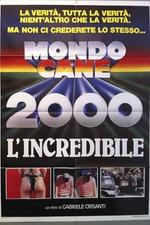 Mondo Cane 2000 -The Incredible
