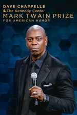 Dave Chappelle: The Kennedy Center Mark Twain Prize
