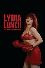 Lydia Lunch: The War Is Never Over