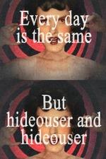 Hideouser and Hideouser