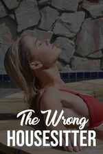 The Wrong House Sitter