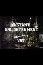 Instant Enlightenment Including VAT