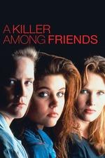 A Killer Among Friends