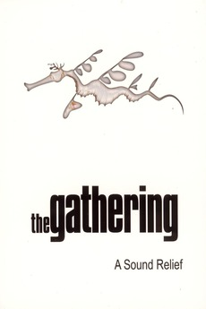 The Gathering: A Sound Relief
