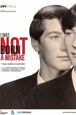 I Was Not Born a Mistake