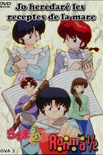 Ranma OVA 3 - Seré yo quien herede las recetas de mamá