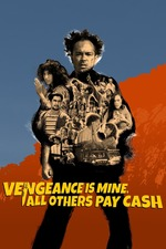 Vengeance Is Mine, All Others Pay Cash