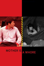 Mother Is a Whore